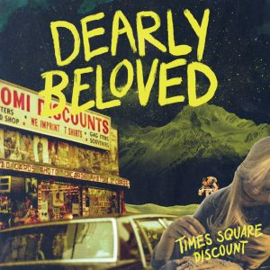 Dearly Beloved - Times Square Discount